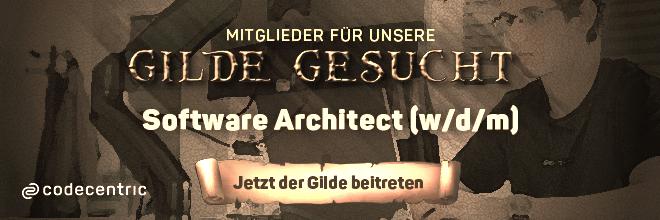 Mitglieder für unsere Gilde gesucht! Jetzt der Gilde als Software Architect (w/d/m) beitreten