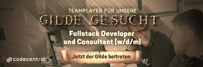 Mitglieder für unsere Gilde gesucht! Jetzt der Gilde als Fullstack Developer und Consultant (w/d/m) beitreten